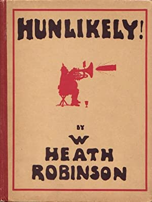 HUNLIKELY!: Robinson, W. Heath