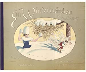 EIN WINTERMARCHEN (A WINTER FAIRY TALE): Kreidolf, Ernst