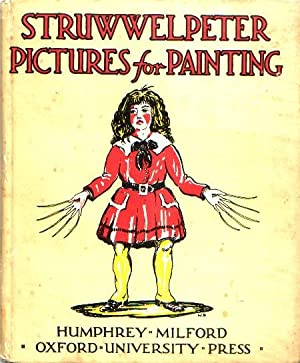 STRUWWELPETER PICTURES FOR PAINTING: Hoffmann, Heinrich