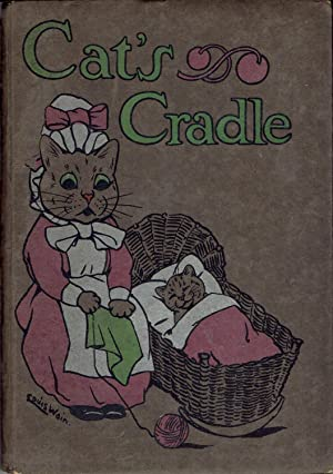 CAT'S CRADLE: A PICTURE-BOOK FOR LITTLE FOLK: Byron, May