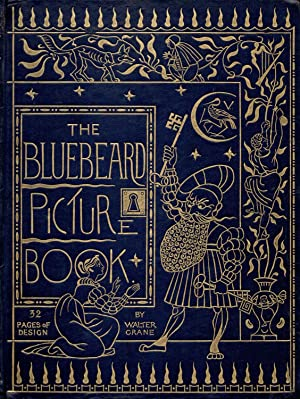 THE BLUE BEARD PICTURE BOOK: CONTAINING BLUE: Anonymous