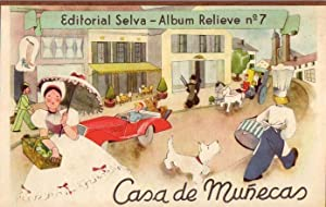 EDITORIAL SELVA - ALBUM RELIEVE NO. 7: CASA DE MUNECAS: Anonymous