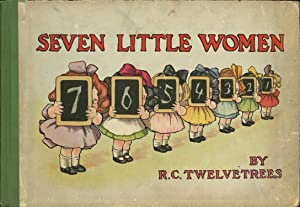 Seven Little Women: Twelvetrees, R. C.