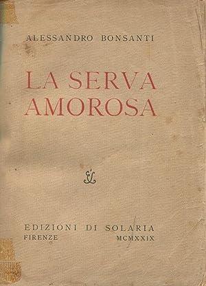 La serva amorosa: Alessandro Bonsanti