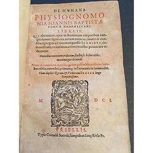De humana physiognomonia Iannis Baptistae Portae Neapolitani,: Giovan Battista Della