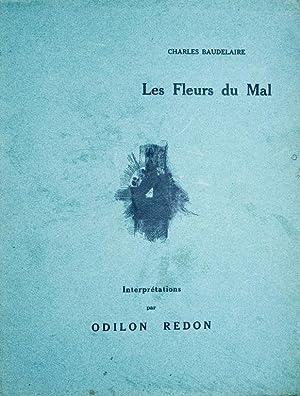Les Fleurs du Mal. Interprétations par Odilon: Charles Baudelaire