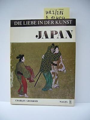 Die Liebe in der Kunst Japan Shunga,: Grosbois, Charles: