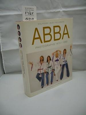 Abba : Fotografien 1974 - 1980. Wolfgang: Heilemann, Wolfgang and