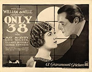 ONLY 38 (1923): deMille, William C. (director)