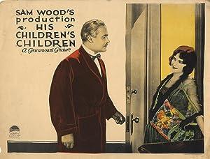 HIS CHILDREN'S CHILDREN (1923): Wood, Sam (director)
