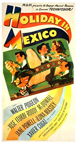 HOLIDAY IN MEXICO (1946)