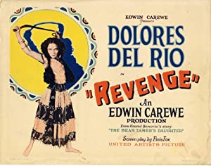 REVENGE (1928): Carewe, Edwin (director)