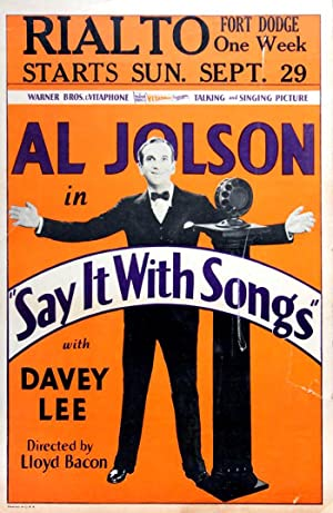 SAY IT WITH SONGS (1929): Bacon, Lloyd (director)