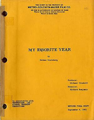 VINTAGE FILM SCRIPT) MY FAVORITE YEAR (1981): Steinberg, Norman (screenplay); Benjamin, Richard (...