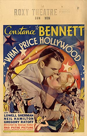 WHAT PRICE HOLLYWOOD? (1932)