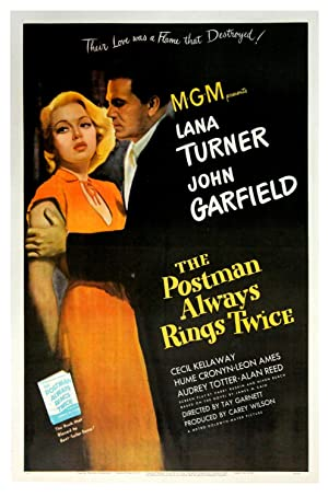 POSTMAN ALWAYS RINGS TWICE, THE (1946): Cain, James M. (adapted from); Garnett, Tay (director)