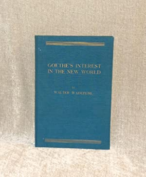 Goethe's Interest in the New World: Wadepuhl, Walter