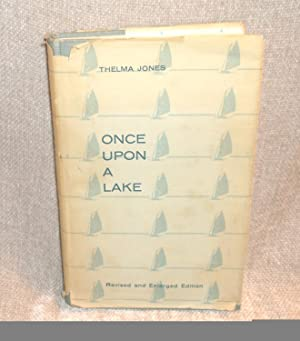 Once Upon a Lake : A History of Lake Minnetonka and Its People: Thelma Jones