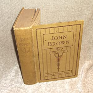 John Brown, Volume I: Connelley, William Elsey