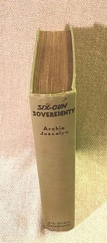 Six-Gun Sovereignty: Joscelyn, Archie