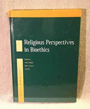 Religious Perspectives on Bioethics: Cherry Mark; Peppin, John F. and Cherry, Mark