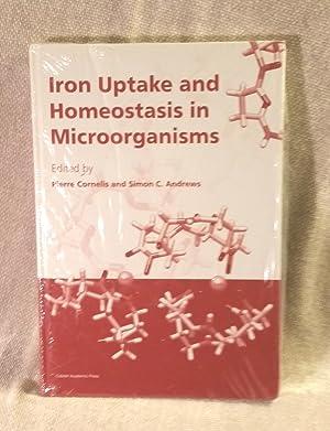 Iron Uptake and Homeostasis in Microorganisms: Pierre Cornelis (Editor), Simon C. Andrews (Editor)
