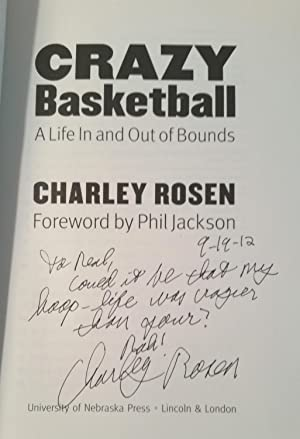 Crazy Basketball: A Life In and Out of Bounds: Charley Rosen