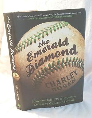 The Emerald Diamond: How the Irish Transformed: Rosen, Charley