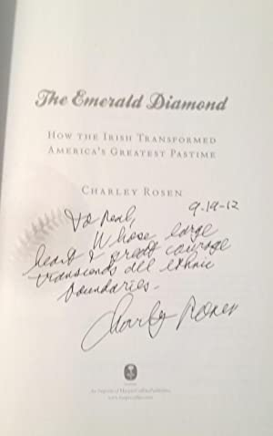 The Emerald Diamond: How the Irish Transformed America's Greatest Pastime: Rosen, Charley