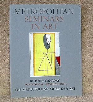 METROPOLITAN SEMINARS IN ART (12 VOLUMES): Canaday, John