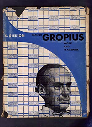 GROPIUS - WORK AND TEAMWORK: Giedion, S.