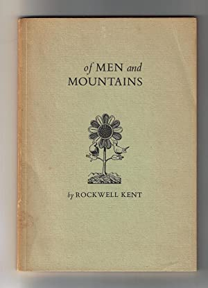OF MEN AND MOUNTAINS: Kent, Rockwell