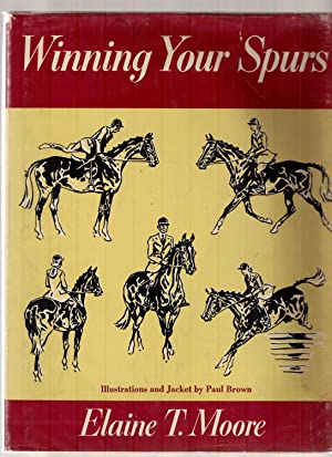 WINNING YOUR SPURS: Moore, Elaine T.