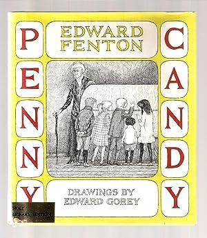 PENNY CANDY: Fenton, Edward