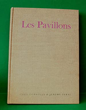 LES PAVILLONS - FRENCH PAVILLIONS OF THE EIGHTEENTH CENTURY: Connolly, Cyril and Jerome Zerbe