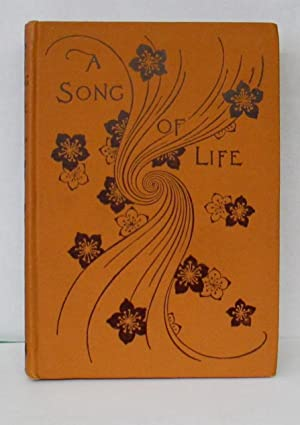SONG OF LIFE: Morley, Margaret Warner