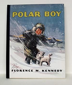 POLAR BOY: Kennedy, Florence M.