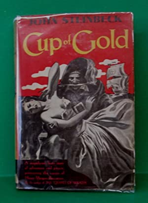 CUP OF GOLD: Steinbeck, John