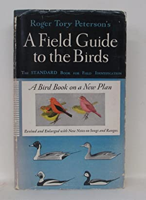 FIELD GUIDE TO THE BIRDS: Peterson, Roger Tory