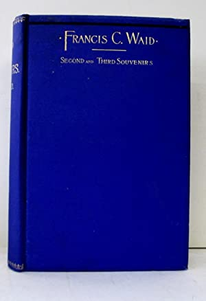 SECOND AND THIRD SOUVENIRS (in one volume): Waid, Francis C.