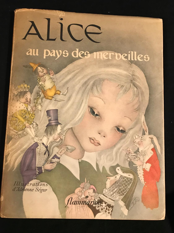 Alice au pays des merveilles Illustrations d'Adrienne Ségur Flammarion 1949