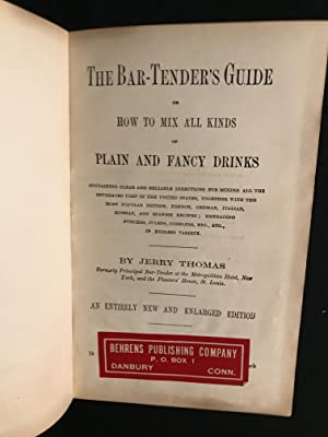 The Bar-Tender's (Bartender's) Guide or How to: Thomas. Jerry