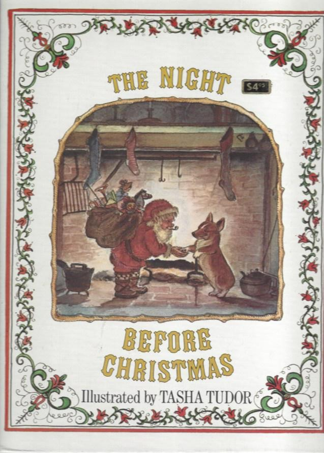 The Night Before Christmas: Moore, Clement C.; illustrated by Tasha Tudor
