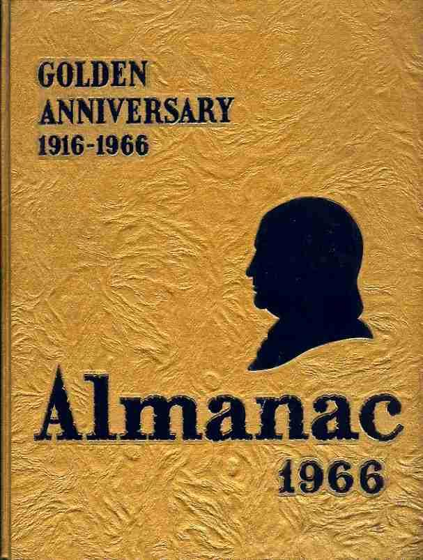 The Almanac 1966 Golden Anniversary 1916 1966 Yearbook Of Benjamin