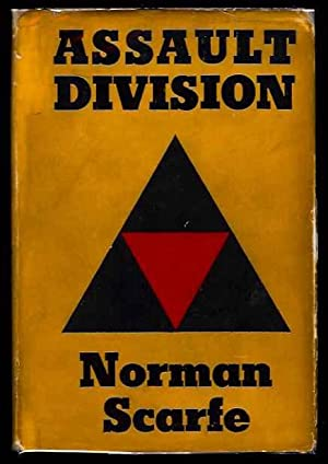Assault Division. A History of the 3rd Division from the Invasion of Normandy to the Surrender of ...