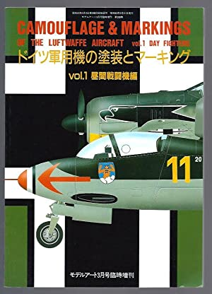 Camouflage & Markings of the Luftwaffe Aircraft: Vol. 1--Day Fighters: Nohara, Shigeru