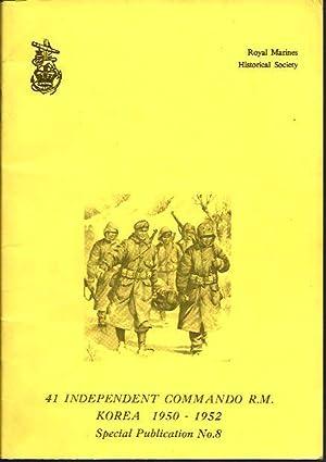 41 Independent Commando R.M. Korea 1950 to 1952 (Special Publications No. 8): Thomas, Peter