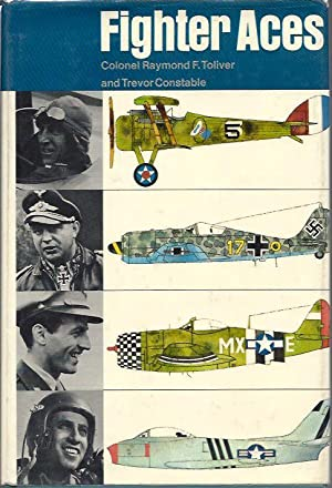Fighter Aces of the Luftwaffe (Signed): Toliver, Raymond F.; and Trevor J. Constable