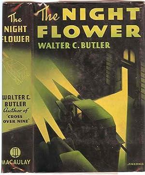 The Night Flower: Butler, Walter C. (Max Brand)