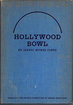 Hollywood Bowl (Signed): Jones, Isabel Morse;